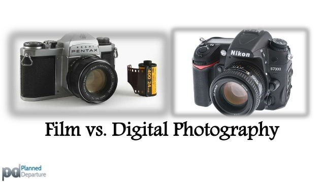 Film vs. Digital Photography