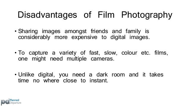 Benefits of Digital Photography  Digital allows you to adjust the  look of your photographs to  match the mood you are try...