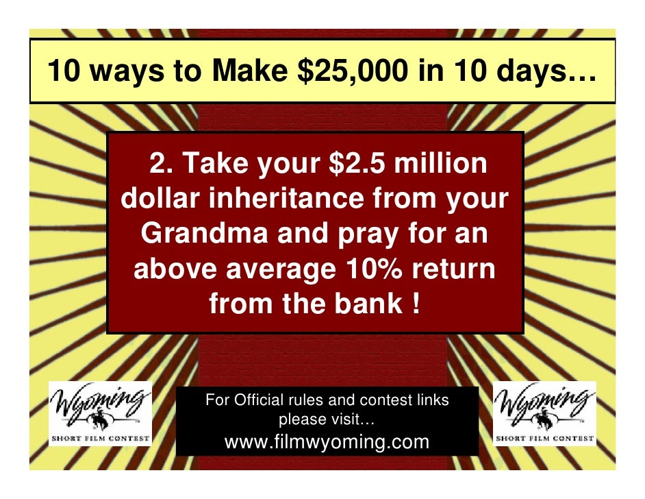 How To Make $25,000 in 10 days...Make A Movie! slideshare - 웹