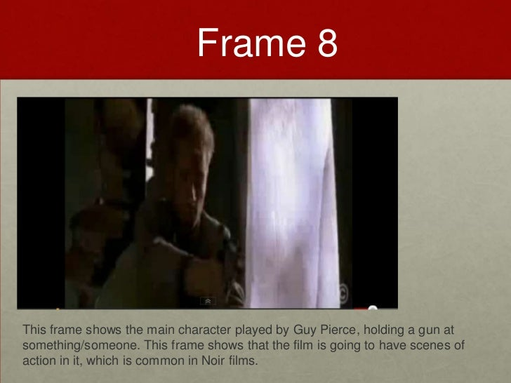 Film Noir 9 Frame Analysis