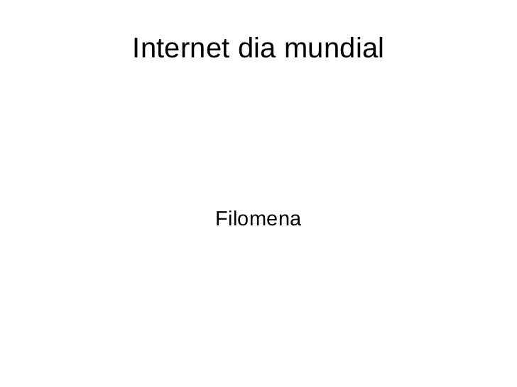 Internet dia mundial Filomena