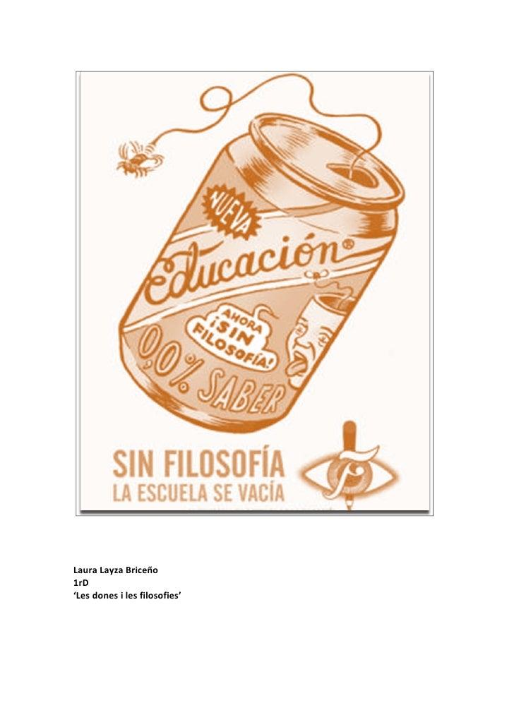 Laura Layza Briceño 1rD 'Les dones i les filosofies'