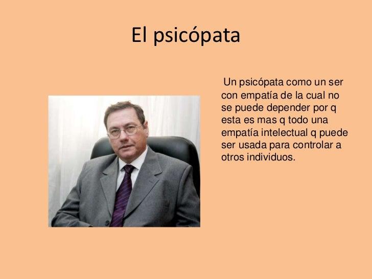 7 Características del Psicópata Moderno | Psychology Today en español -  España