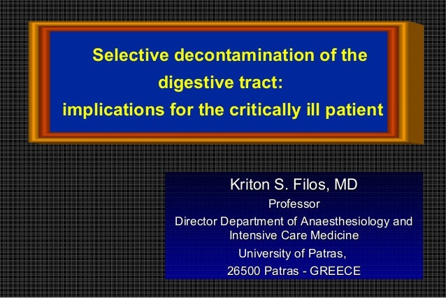 Selective decontamination of the            digestive tract:implications for the critically ill patient                   ...