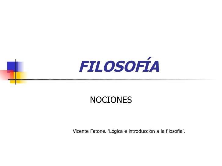FILOSOFÍA NOCIONES Vicente Fatone. 'Lógica e introducción a la filosofía'.