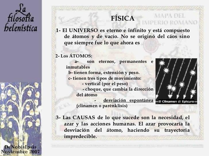 <ul><ul><li>1- El UNIVERSO es eterno e infinito y está compuesto de átomos y de vacío. No se originó del cáos sino que sie...