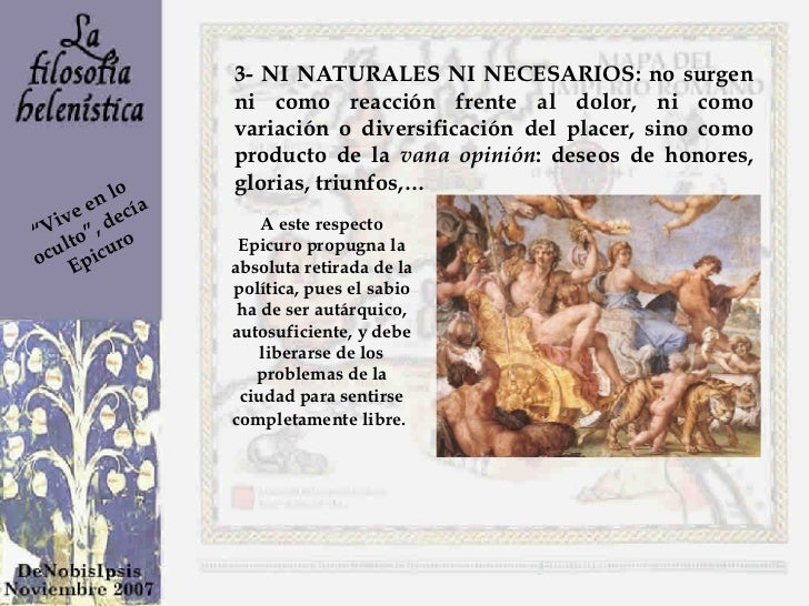 3- NI NATURALES NI NECESARIOS: no surgen ni como reacción frente al dolor, ni como variación o diversificación del placer,...
