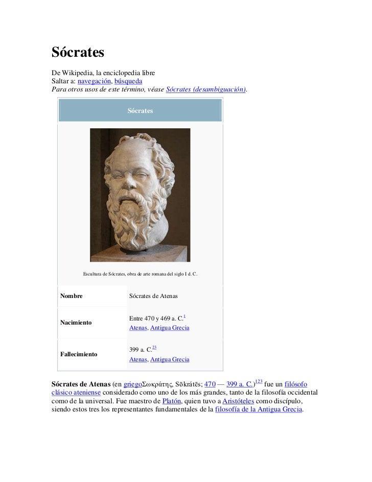 SócratesDe Wikipedia, la enciclopedia libreSaltar a: navegación, búsquedaPara otros usos de este término, véase Sócrates (...