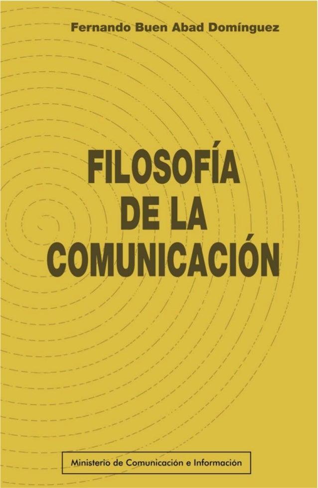 Filosofía de la Comunicación Fernando Buen Abad Domínguez