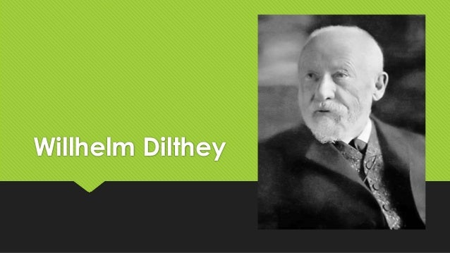 Willhelm Dilthey