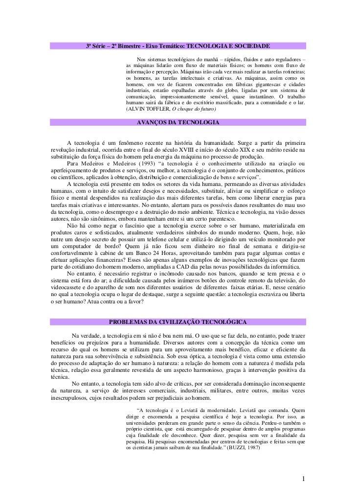 3ª Série – 2º Bimestre - Eixo Temático: TECNOLOGIA E SOCIEDADE                                    Nos sistemas tecnológico...