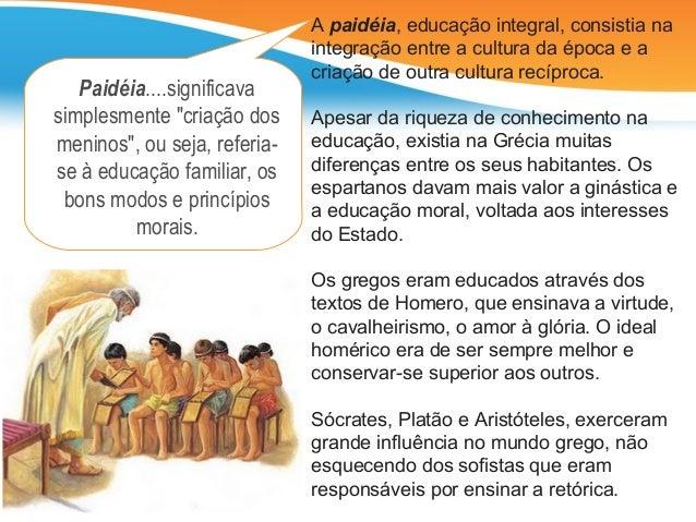 A Filosofia na historia da Educacao  Slide 3