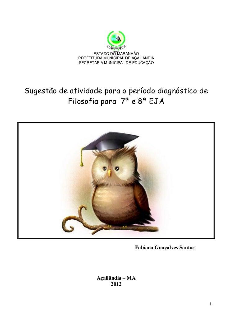 ESTADO DO MARANHÃO              PREFEITURA MUNICIPAL DE AÇAILÂNDIA              SECRETARIA MUNICIPAL DE EDUCAÇÃOSugestão d...