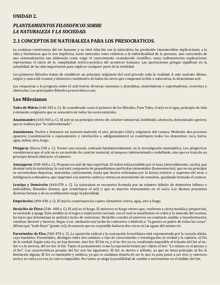 UNIDAD 2.PLANTEAMIENTOS FILOSOFICOS SOBRELA NATURALEZA Y LA SOCIEDAD.2.1 CONCEPTOS DE NATURALEZA PARA LOS PRESOCRATICOS.La...