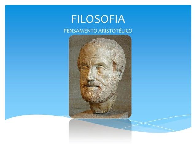 FILOSOFIA PENSAMENTO ARISTOTÉLICO