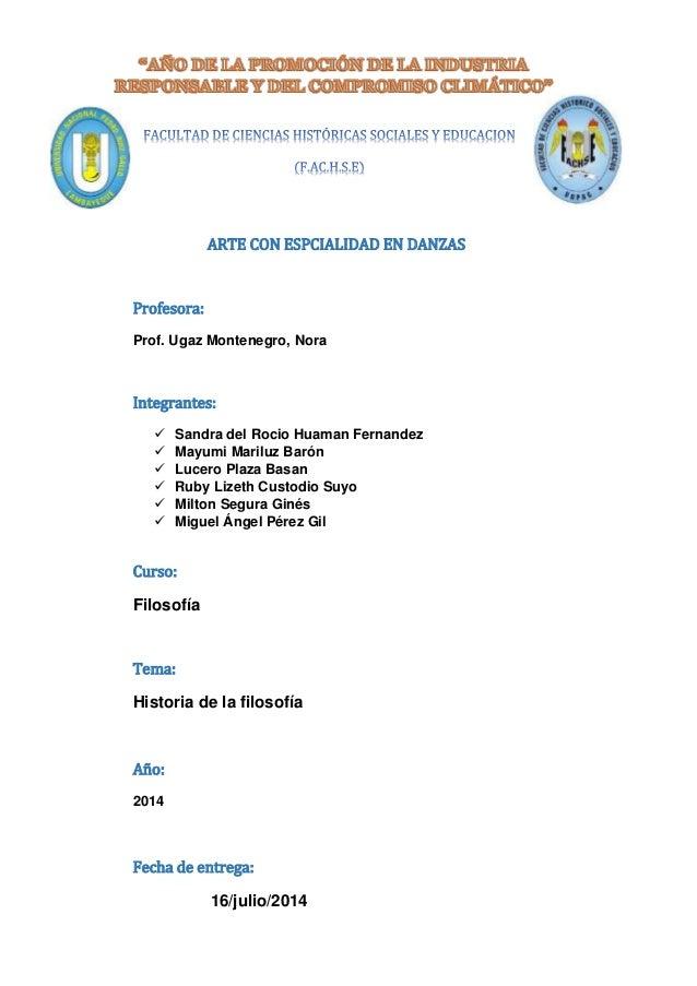 ARTE CON ESPCIALIDAD EN DANZAS Profesora: Prof. Ugaz Montenegro, Nora Integrantes:  Sandra del Rocio Huaman Fernandez  M...