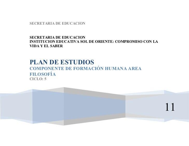 2    SECRETARIA DE EDUCACION    SECRETARIA DE EDUCACION    INSTITUCION EDUCATIVA SOL DE ORIENTE: COMPROMISO CON LA    VIDA...