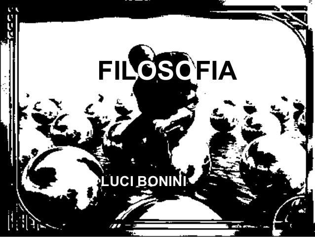FILOSOFIA  LUCI BONINI