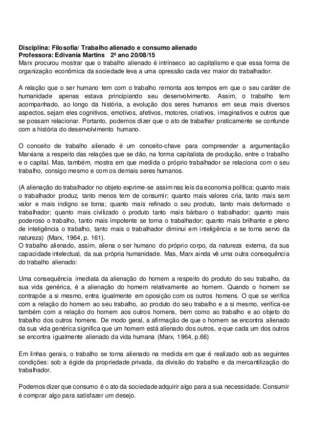 Disciplina: Filosofia/ Trabalho alienado e consumo alienado Professora: Edivania Martins 2º ano 20/08/15 Marx procurou mos...