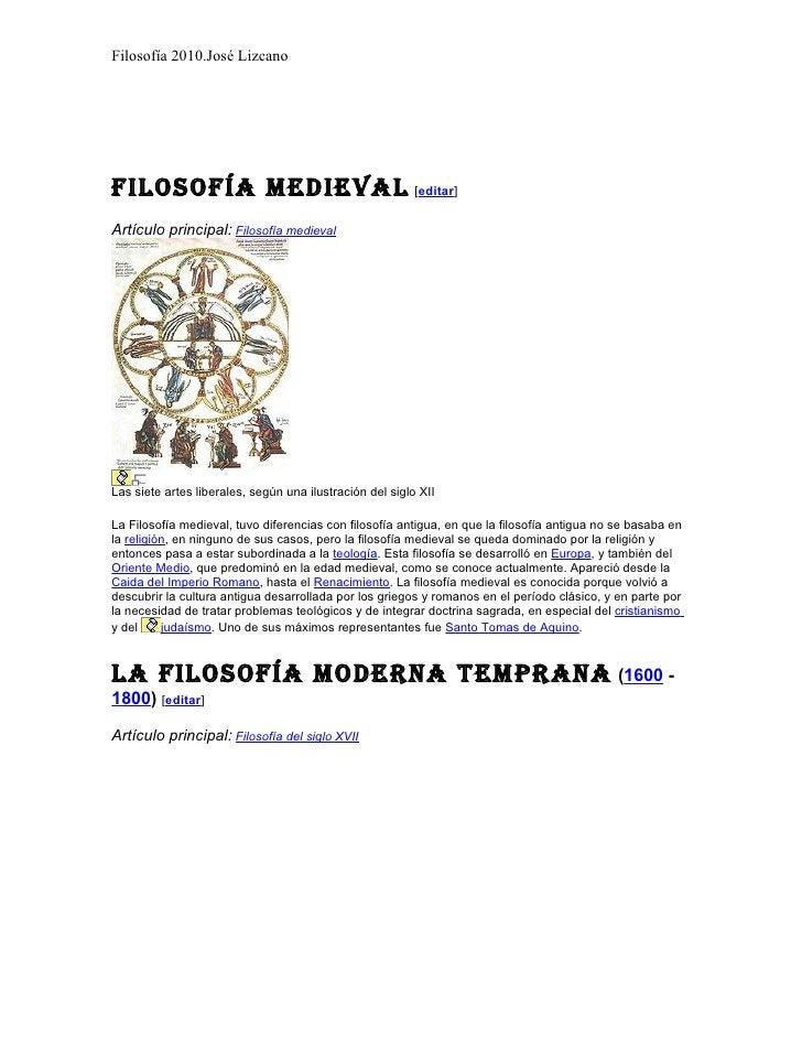 Filosofía 2010.José Lizcano     FilosoFía medieval [editar] Artículo principal: Filosofía medieval     Las siete artes lib...