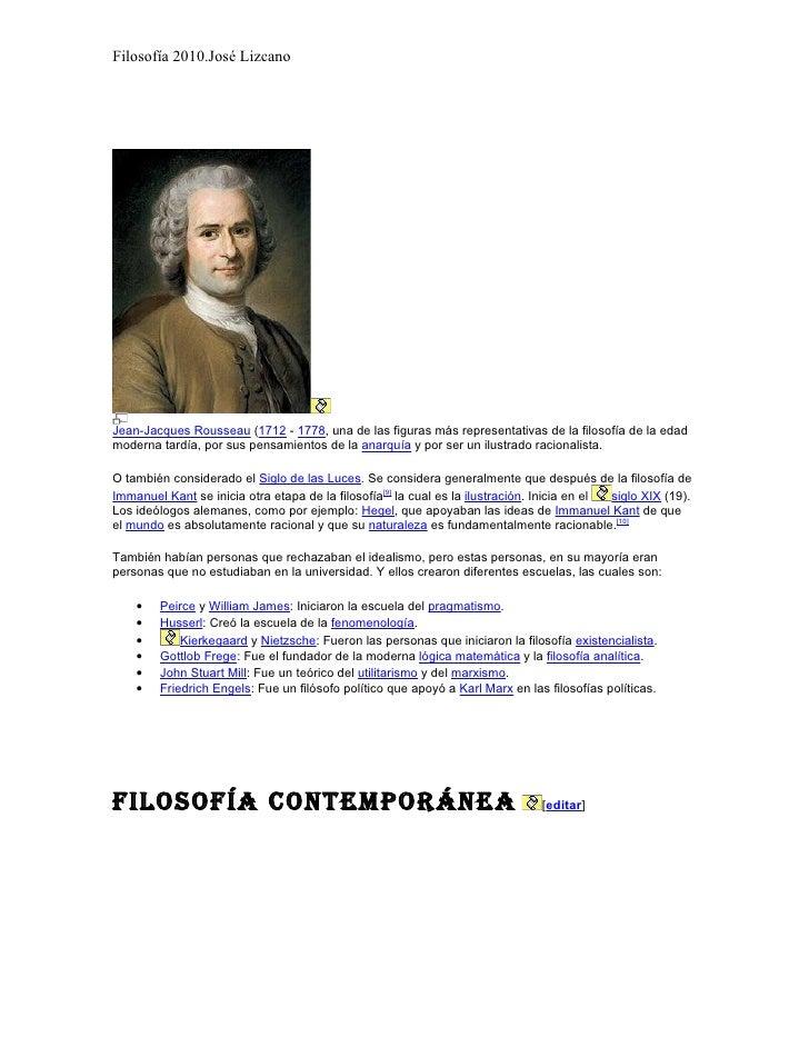 Filosofía 2010.José Lizcano     Jean-Jacques Rousseau (1712 - 1778, una de las figuras más representativas de la filosofía...