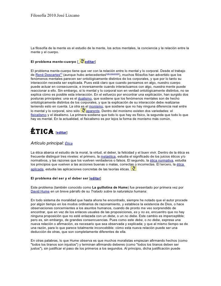 Filosofía 2010.José Lizcano     La filosofía de la mente es el estudio de la mente, los actos mentales, la conciencia y la...