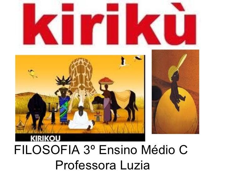 FILOSOFIA 3º Ensino Médio C  Professora Luzia