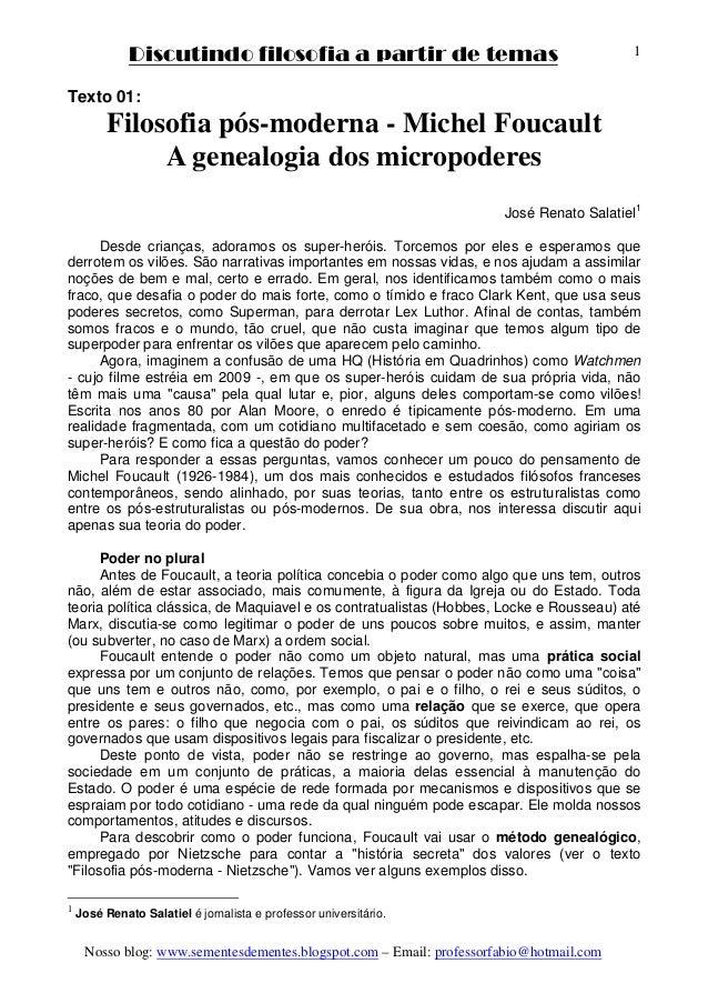 Discutindo filosofia a partir de temas Nosso blog: www.sementesdementes.blogspot.com – Email: professorfabio@hotmail.com 1...