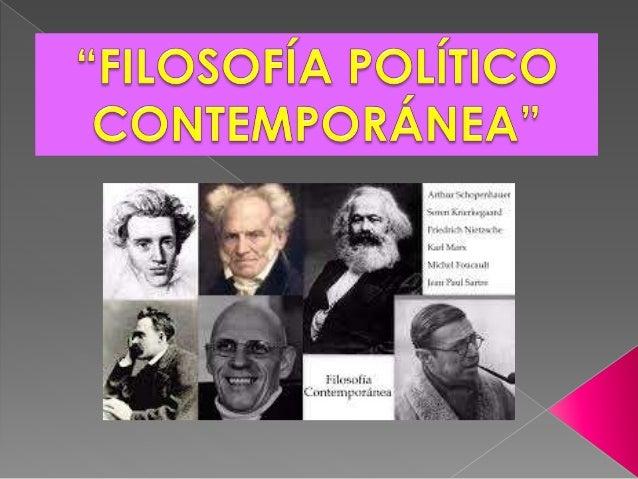  La Filosofía contemporánea se inicia en el siglo XIX, cuando la Revolución Francesa rompe con el antiguo régimen. Esto s...