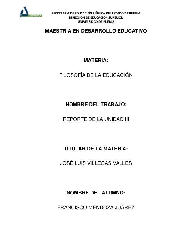 SECRETARÍA DE EDUCACIÓN PÚBLICA DEL ESTADO DE PUEBLADIRECCIÓN DE EDUCACIÓN SUPERIORUNIVERSIDAD DE PUEBLAMAESTRÍA EN DESARR...