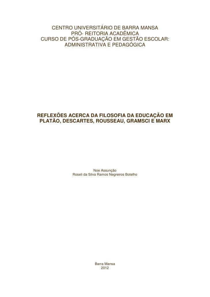 CENTRO UNIVERSITÁRIO DE BARRA MANSA           PRÓ- REITORIA ACADÊMICA CURSO DE PÓS-GRADUAÇÃO EM GESTÃO ESCOLAR:        ADM...