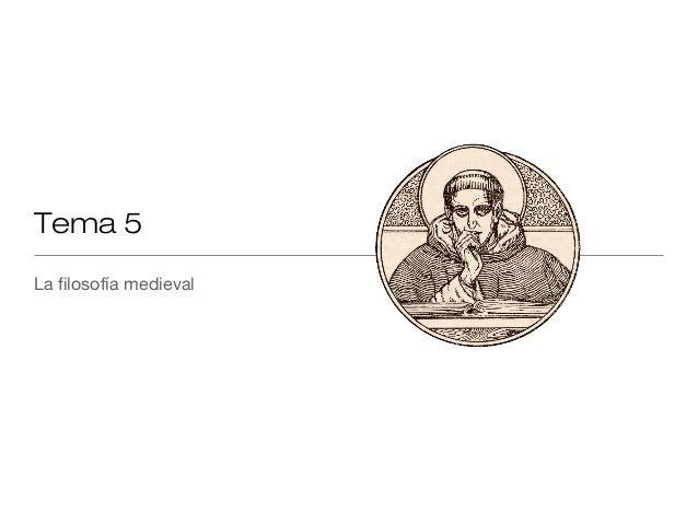 Tema 5La filosofía medieval