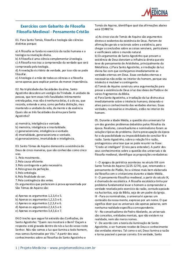 1 | Projeto Medicina – www.projetomedicina.com.br Exercícios com Gabarito de Filosofia Filosofia Medieval - Pensamento Cri...