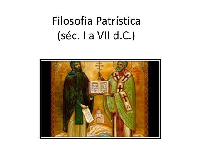 Filosofia Patrística (séc. I a VII d.C.)