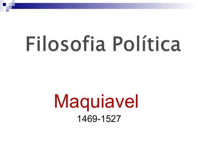 Maquiavel  1469-1527