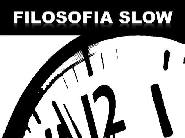 FILOSOFIA SLOW