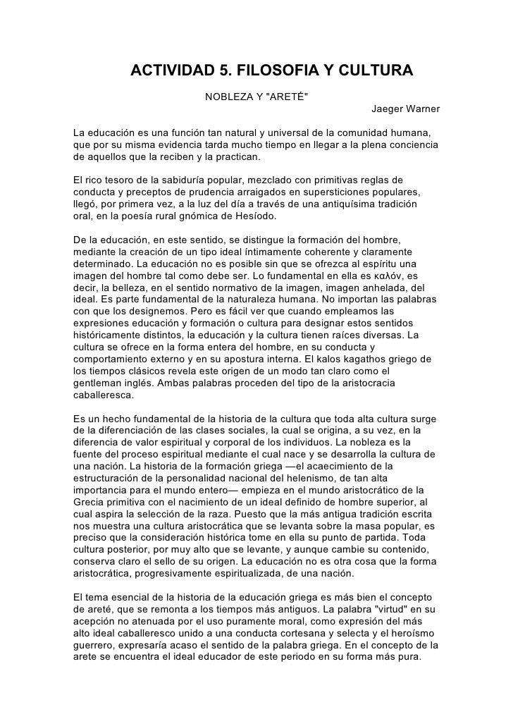 """ACTIVIDAD 5. FILOSOFIA Y CULTURA                             NOBLEZA Y """"ARETÉ""""                                            ..."""