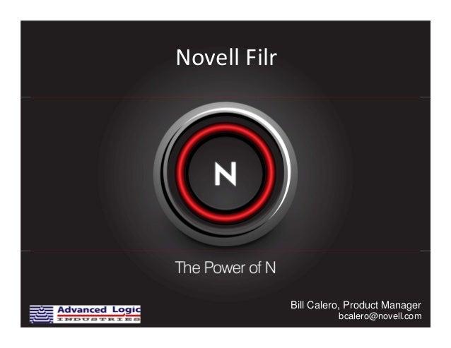 NovellFilrBill Calero, Product Managerbcalero@novell.com
