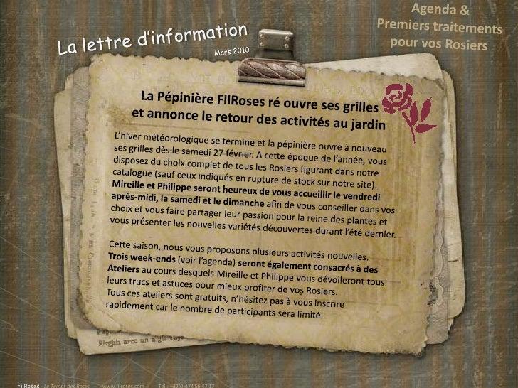 Agenda &<br />Premiers traitements <br />pour vos Rosiers<br />La lettre d'informationMars 2010<br />La Pépinière FilRoses...