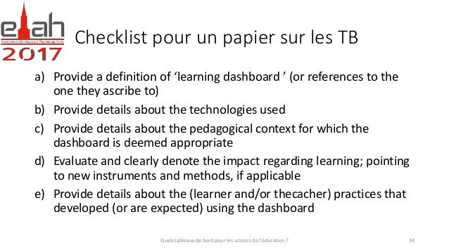 Checklist pour un papier sur les TB a) Provide a definition of 'learning dashboard ' (or references to the one they ascrib...