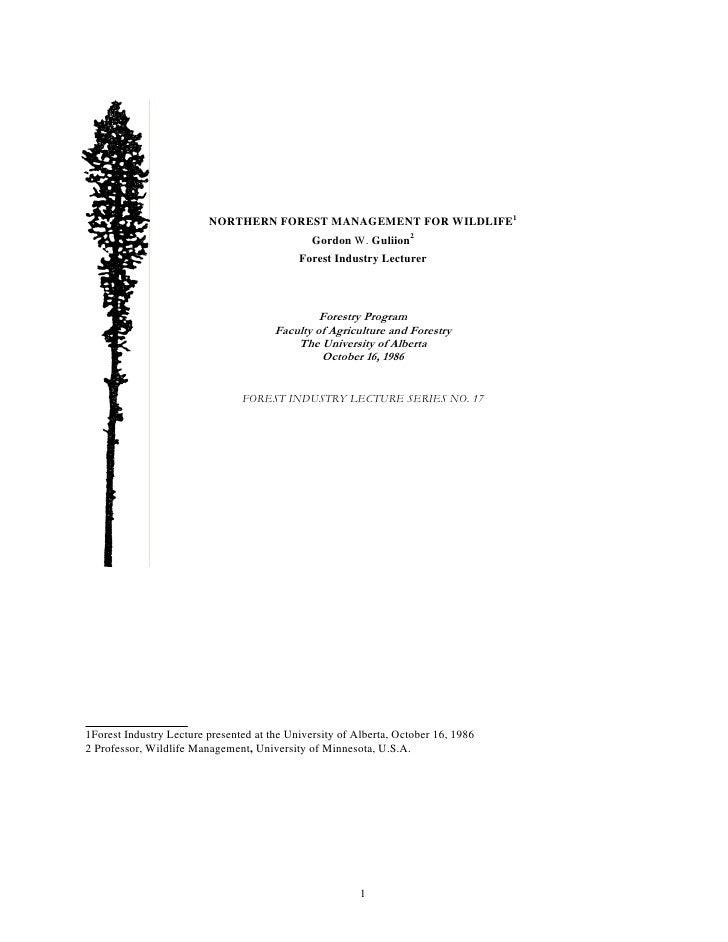 NORTHERN FOREST MANAGEMENT FOR WILDLIFE1                                                Gordon W. Guliion2                ...
