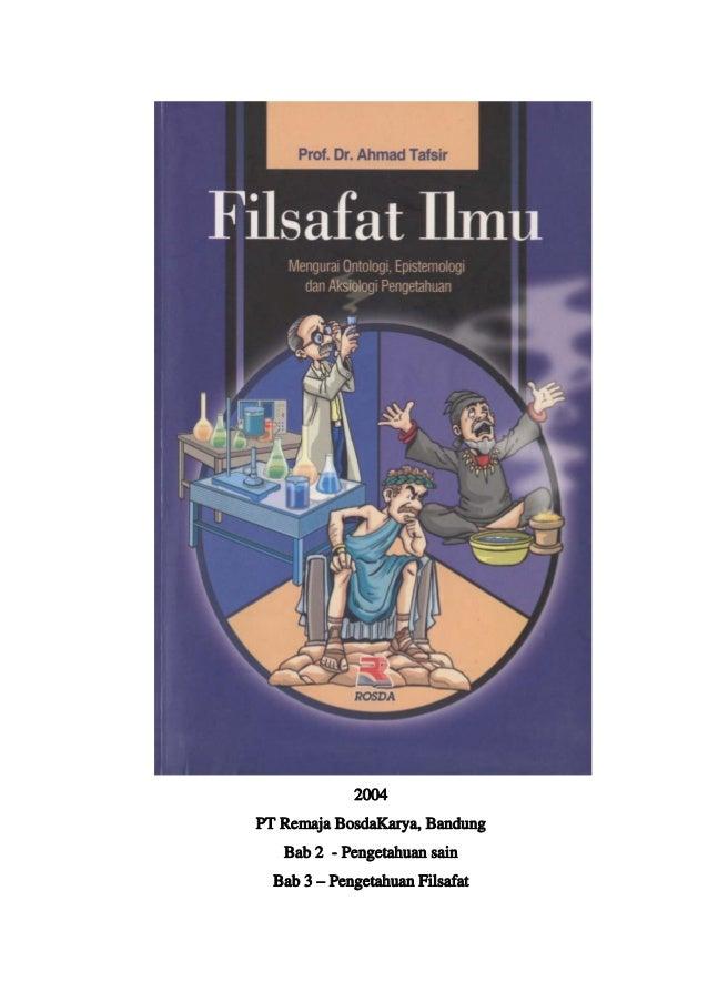 2004PT Remaja BosdaKarya, Bandung   Bab 2 - Pengetahuan sain  Bab 3 – Pengetahuan Filsafat