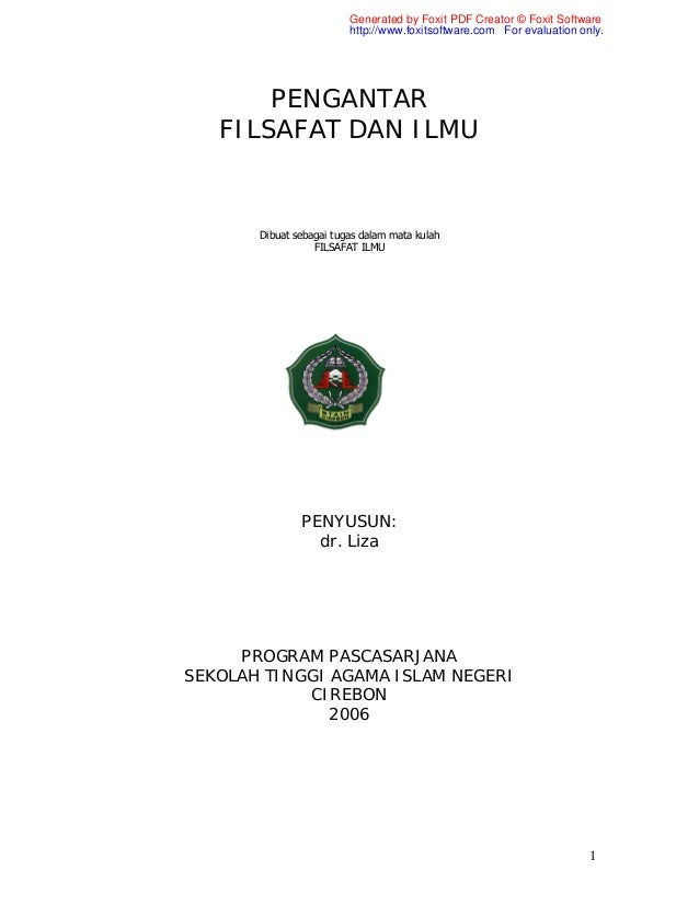 Generated by Foxit PDF Creator © Foxit Software http://www.foxitsoftware.com For evaluation only.  PENGANTAR FILSAFAT DAN ...