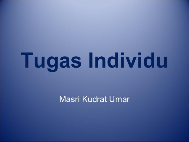 Tugas Individu Masri Kudrat Umar