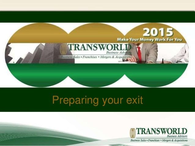 Preparing your exit
