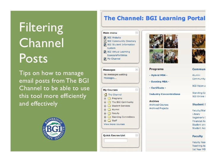 Filtering Channel Posts Tips on how to manage email posts from The BGI Channel to be able to use this tool more efficiently...