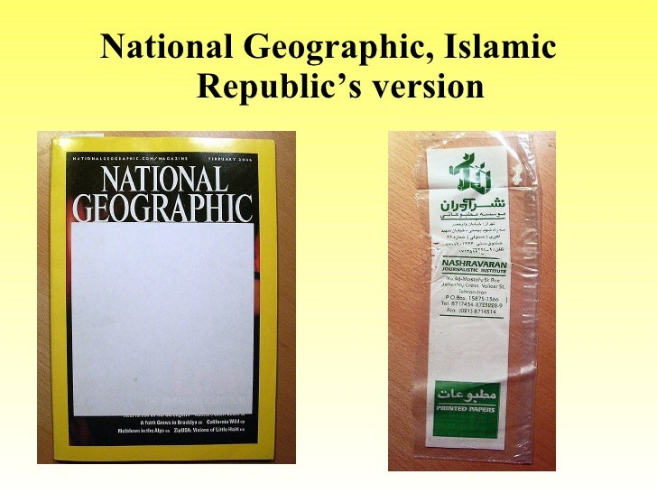 <ul><li>National Geographic, Islamic Republic's version </li></ul>