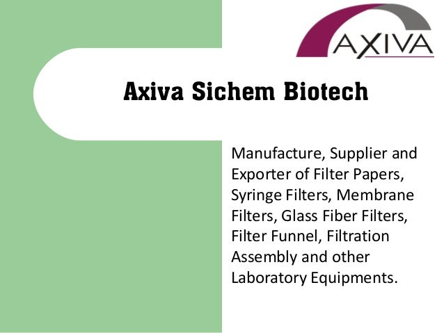 Manufacture, Supplier and Exporter of Filter Papers, Syringe Filters, Membrane Filters, Glass Fiber Filters, Filter Funnel...