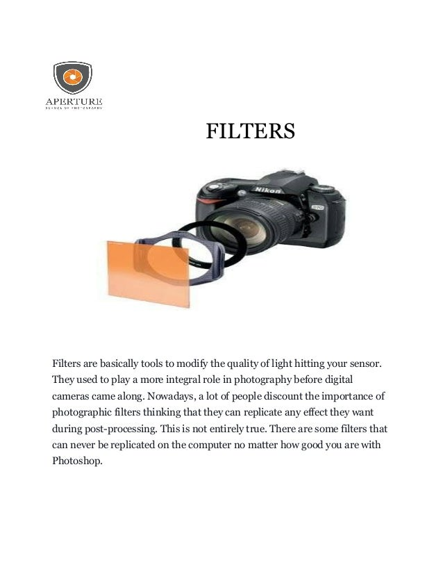 Filter mounting, TYPES OF FILTERS, Camera Lens Filters Explained