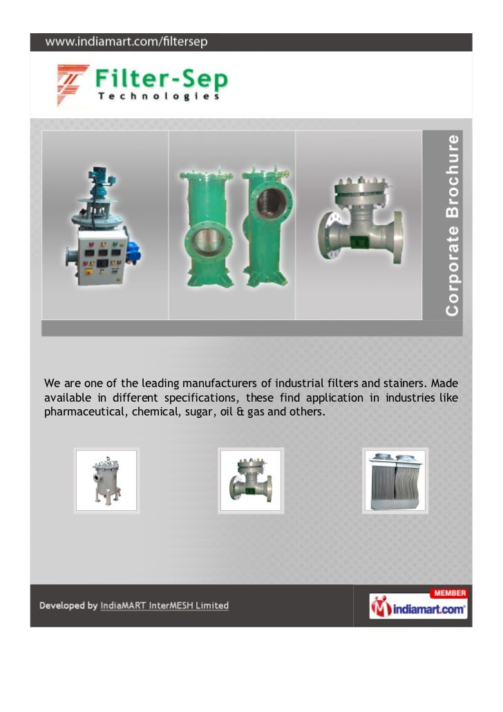 We are one of the leading manufacturers of industrial filters and stainers. Madeavailable in different specifications, the...